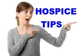 Hospice Tips